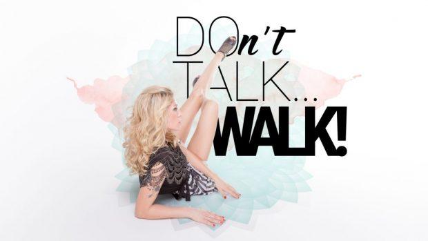 dont-talk-walk-1024x576