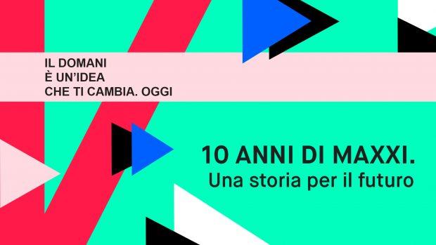 MAXXI 10 ANNI